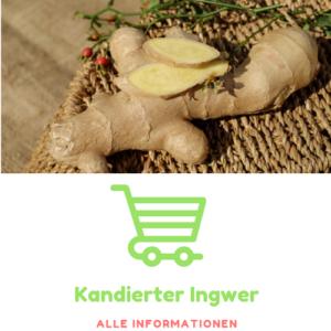 Ingwershop Kandierter Ingwer